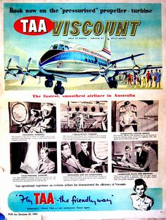 First flight in a plane was in a TAA Viscount from Hobart to Essendon Airport in Melbourne en route to Blantyre Malawi,January Advertising Signs, Vintage Advertisements, Vintage Ads, Airline Travel, Air Travel, Australian Airlines, Australian Vintage, Australia Tourism, Air New Zealand