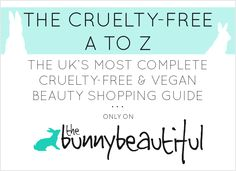 The Bunny Beautiful - Cruelty-Free Beauty Blog - The Cruelty-Free A to Z. This is the UK's most complete cruelty-free and vegan beauty shopping guide! #crueltyfree #beauty #cosmetics