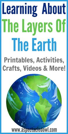 Learning About the Layers of the Earth - Printables, Activities, Crafts, Videos & More, Perfect for Homeschooling Educational Activities For Kids, Science For Kids, Science Activities, Learning Resources, Fun Learning, Teaching Kids, Weird Science, Science Experiments, Rock Science