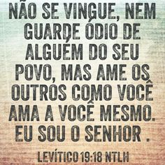 Levítico 19.18  NTLH