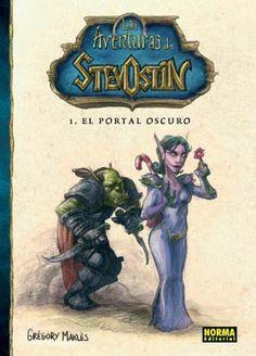 LAS AVENTURAS DE STEVOSTIN 1. EL PORTAL OSCURO (2009) - Grégory Maklès