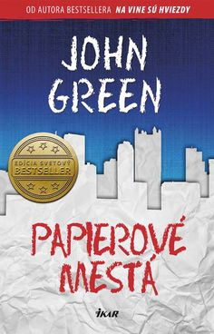 Czech cover of the book Paper Towns by John Green. New Books, Books To Read, Paper Towns, John Green, The Book, Roman, Pure Products, Fantasy, Reading