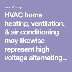 HVAC home heating, ventilation, & air conditioning may likewise represent high voltage alternating existing. Cooling System, Heating And Cooling, Heating Systems, Fluid Mechanics, Thermal Comfort, High Voltage, Conditioning, Sydney, Fluid Dynamics