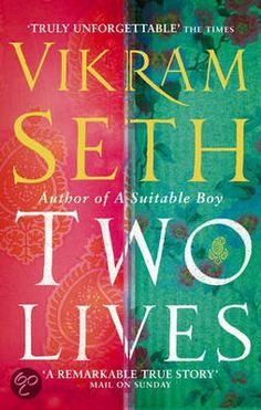 Vikram Seth: Two Lives