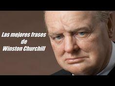 Frases celebres de Winston Churchill - YouTube
