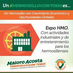 Con actividades industriales y de entretenimiento incentivaremos la inversión para tener un #HermosilloConTodo
