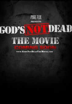 God's Not Dead. Hey guys! Let's make this movie well known!! Please like and repin if you believe that God's not dead!