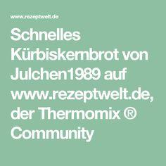 Schnelles Kürbiskernbrot von Julchen1989 auf www.rezeptwelt.de, der Thermomix ® Community