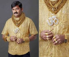 Indian businessman, Datta Phuge, owns the world's most expensive shirt made of 22-karat gold costing $235,000!! Namaste!