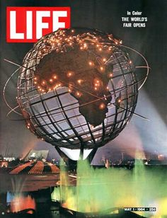 Life magazine cover for the opening of the 1964  NY World's Fair