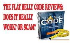 http://youtu.be/_2a2xKx68kY The Flat Belly Code Reviews: Does It Really Work? Or Scam? It seems like everywhere you look nowadays guys have abs. Everytime I turn on the TV or look at a magazine cover all I see is some guy with no body hair and a ripped stomach. Since when did that become the norm!? I cant tell you how frustrating that is for an average guy like me to have this shoved in my face everywhere we look. Ive done my share of ab exercises at the gym and tried to eat right and Ive…