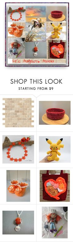 """""""It's August ... Already?"""" by sylvia-cameojewels ❤ liked on Polyvore featuring Hostess"""