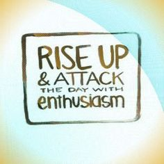 enthusiasm quotes - Google Search