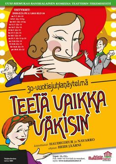 "Alumna Heidi Jäärni is directing summer theater piece ""Teetä vaikka väkisin"" at Nutturlan Makasiiniteatteri (location: Nousiainen). Read more about the comedy! http://www.makasiiniteatteri.fi/index.php"