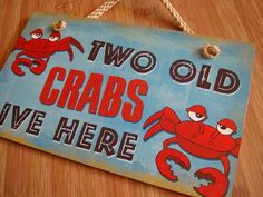 TWO OLD CRABS LIVE HERE Nautical Blue & Red Beach Seafood Sign Home Decor NEW #Tropical