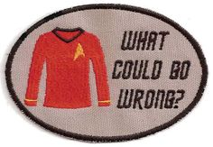 Star Trek Redshirt Patch via Etsy - Way too many patches that I want to pin.  My backpack will look so wonderfully geeked out if I can order them all!