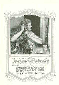 1918 Ivory Soap ad -- lovely lass with long locks....