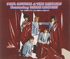 Paul Revere & The Raiders feat. Mark Lindsay - The Complete Columbia Singles Original Recordings Remastered/Limited Anniversary Edition