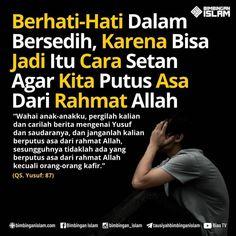 """KAJIAN SEMANGAT di Instagram """"Sebagai seorang muslim, kita tentu memahami bahwa berputus asa merupakan hal yang tercela dalam agama Islam yang mulia ini. Bahkan berputus…"""" Islamic Quotes, Islamic Teachings, Islamic Messages, Islamic Inspirational Quotes, Muslim Quotes, Quran Quotes, Wisdom Quotes, True Quotes, Best Quotes"""