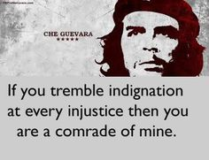 If you tremble indignation at every injustice then you are a comrade of mine. #Injustice #Indignation #picturequotes View more #quotes on http://quotes-lover.com