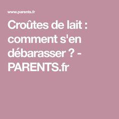 Croûtes de lait : comment s'en débarasser ? - PARENTS.fr