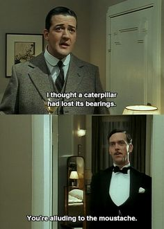 Jeeves disapproves of Bertie Wooster's experiments with facial hair.
