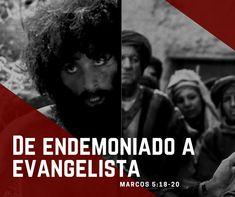 ¡De endemoniado a evangelista! - Pasión por la Palabra