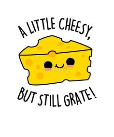 A Little Cheesy Food Pun by punnybone puns Funny Food Puns, Food Jokes, Cute Jokes, Punny Puns, Cute Puns, Food Humor, Jokes Kids, Corny Jokes, 9gag Funny