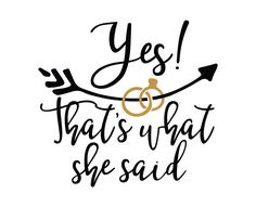 Free SVG cut files - Yes Thats what she said