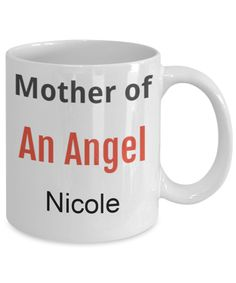 Mother of an Angel personalized mug