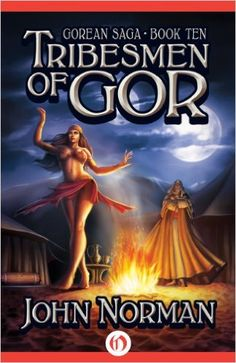 Amazon.com: Tribesmen of Gor (Gorean Saga Book 10) eBook: John Norman: Kindle Store