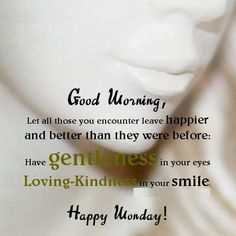Beginning your day with an #Inspirational #GoodMorningQuotes of the prominent male figure can also actually help men to be more positive numbers on their own.Our Monday #MorningWishes will help you find your perspective to start your week in right way.