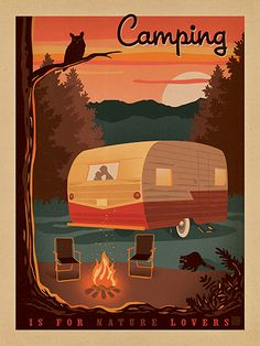 Vintage Travel Camping is for Nature Lovers - Camping is for Nature Lovers. Decorate your lodge, cabin or happy place with this cozy print. It will make you will smile and think about your favorite nature lover! Camping Hacks, Camping Glamping, Camping Life, Outdoor Camping, Camping Gear, Camping Equipment, Hiking Gear, Camping Style, Camping Trailers