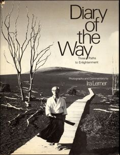 Author and photographer, Ira Lerner, worked with three other writers to pen this classic, DIARY OF THE WAY. The book presents three eastern masters - of Aikido, Chi Gong, and Tai Chi, telling of their lives and arts in narrative accompanied by beautiful photography. An inspiring look at three uncommon individuals whose lives lead to the path of the Tao and the ways in which they have taken that journey. #Books #Tao #MartialArts