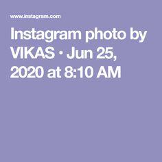 Instagram photo by VIKAS • Jun 25, 2020 at 8:10 AM Vip, Instagram