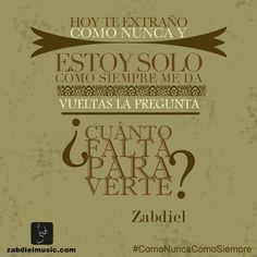 Quote│Citas - #Quote - #Citas - #Frases #Zabdiel Como nunca como siempre