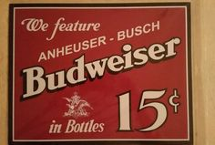 Budweiser 15 cents Tin Sign Large Office Study Man Cave Garage Women