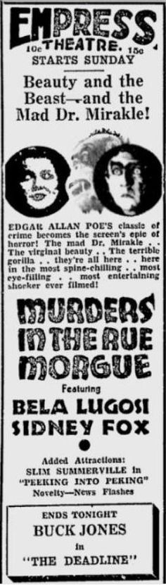 Murders in the Rue Morgue newspaper ad found in Spokane Daily Chronicle, July 16, 1932, page 6. Click through for review.