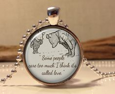 Winnie the Pooh quote necklace. inspirational quote. Love quote. classic pooh . pooh.pendant necklace . jewelry