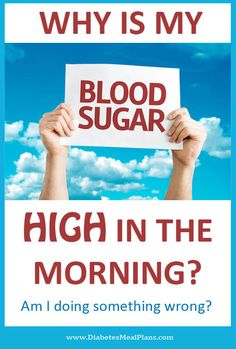Type 2 diabetic? Find out why your blood sugar is high in the morrning and what to do about it.