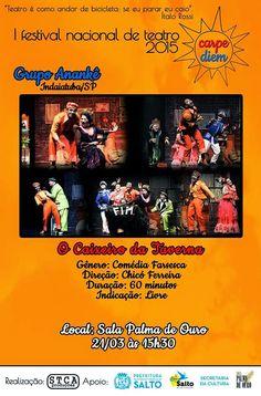 Fuxicos D'Avila: 1º  Festival Nacional de Teatrohttp://fuxicosdavila.blogspot.com.br/2015/03/1-festival-nacional-de-teatro.html #festivaldeteatro #revistadevariedades #blog #indaiatubaeregiao