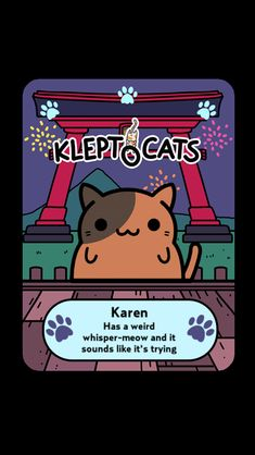 "Here's my new friend ""Karen"" #KleptoCats @HyperBeard #iOS www.kleptocats.com/share"