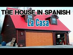 Rooms & parts of the house in Spanish - La casa en español - YouTube