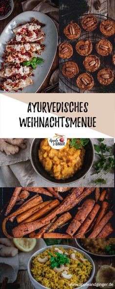 Gesunde Weihnachtsrezepte - Apple and Ginger With my Ayurvedic Christmas menu you can really impress Lacto Vegetarian Diet, Vegetarian Menu, Healthy Dessert Recipes, Vegan Recipes, Dinner Recipes, Desserts, Protein Dinner, Healthy Christmas Recipes, Foods High In Iron