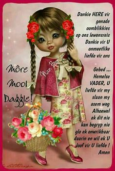 Good Morning Messages, Good Morning Wishes, Lekker Dag, Evening Greetings, Afrikaanse Quotes, Goeie More, Morning Blessings, Poems, Mornings