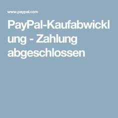 PayPal-Kaufabwicklung - Zahlung abgeschlossen