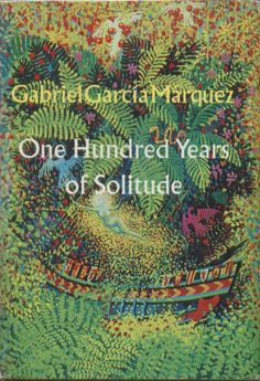 Gabriel Garcia Marquez: One Hundred Years Of Solitude