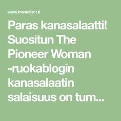 Paras kanasalaatti! Suositun The Pioneer Woman -ruokablogin kanasalaatin salaisuus on tumma sokeri. Keto, Math Equations