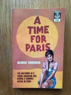 A Time for Paris - Goodman, George Ace, First impression of this Ace paperback edition from 1961 in excellent condition, please see pics, PayPal accepted, any questions please get in touch.