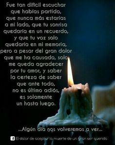 ....algún día nos volveremos a ver... Missing You Brother, Miss You Mom, Rip Poems, Spanish Prayers, Words Can Hurt, Memorial Poems, Father Quotes, Bible Quotes, Spiritual Messages